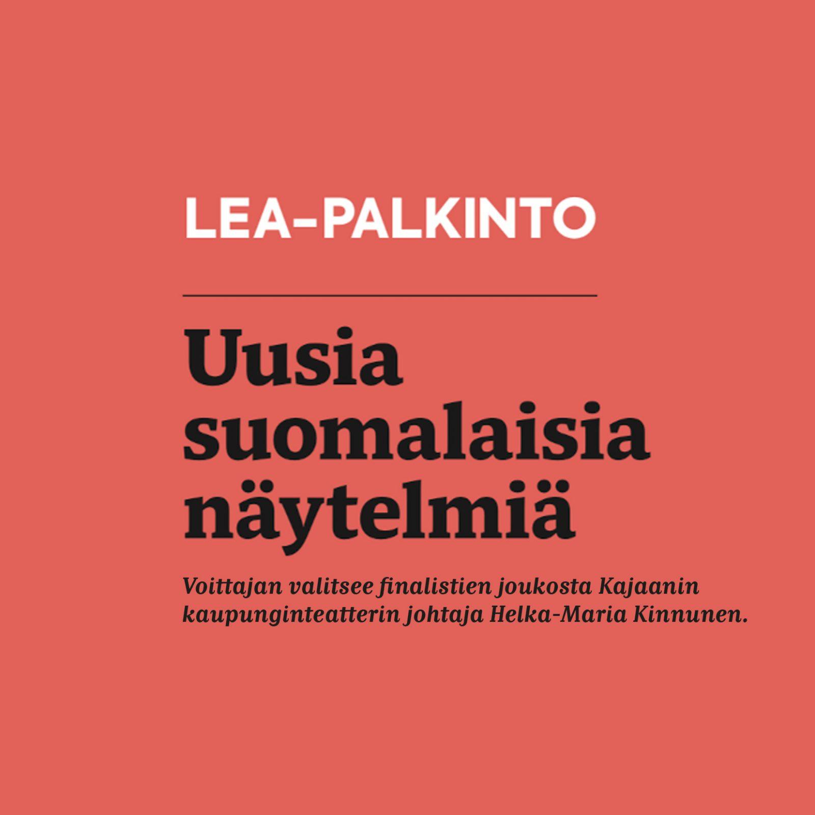 Lea-palkinnto, uusia suomalaisia näytelmiä